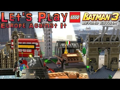 "Let's Play Lego Batman 3 – ""Europe Against It"" & Batman Suit Analysis - YouTube thumbnail"