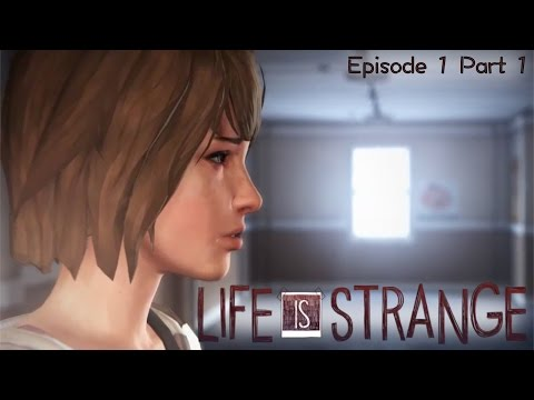Let's Play Life is Strange: Episode 1.1 – Selfies, Sexting and Superpowers - YouTube thumbnail