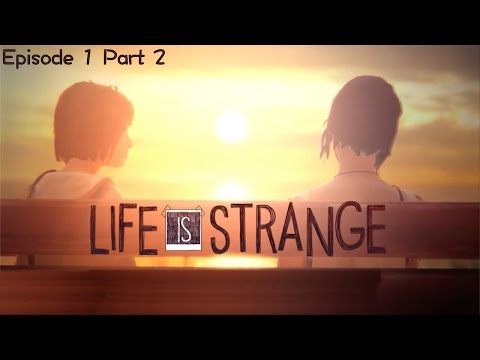 Let's Play Life is Strange: Episode 1.2 – A Storm is Coming - YouTube thumbnail