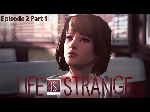 Let's Play Life is Strange: Episode 2: Difficult Decisions – Part 1 - YouTube thumbnail