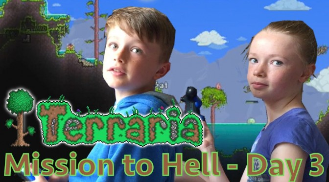 Kids Play Terraria Part 3 – Mission to Hell (Mining Deeper)