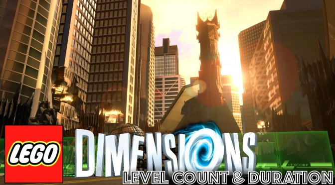 LEGO Dimensions Game Length and 14 Level Analysis [New Images]
