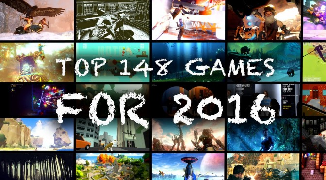 148 Top Games for 2016 (A-Z) Xbox, PlayStation, Nintendo, PC, Mac, iOS, Android