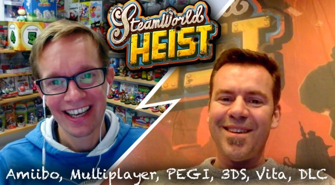 Steamworld Heist – Amiibo, Multiplayer, Overwatch, 3DS, Vita (40 Minute Fireside Chat)