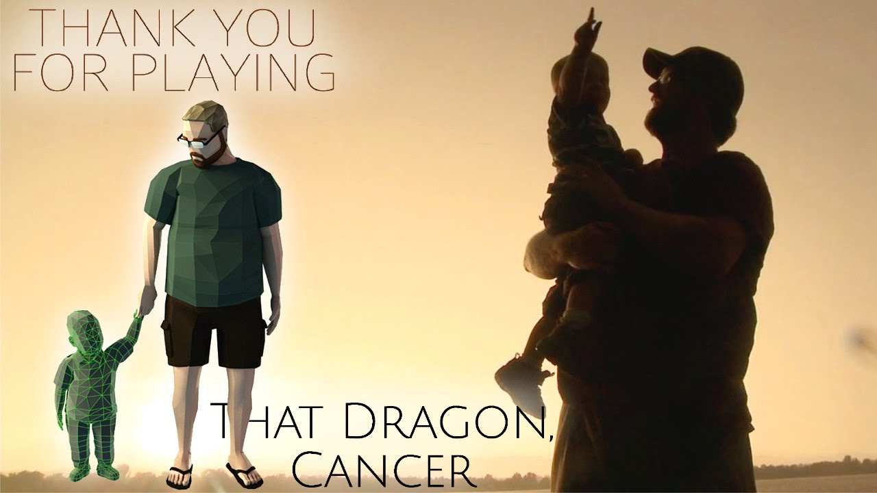 """That Dragon, Cancer"" Feature Film – ""Thank You For Playing"" Documentary"