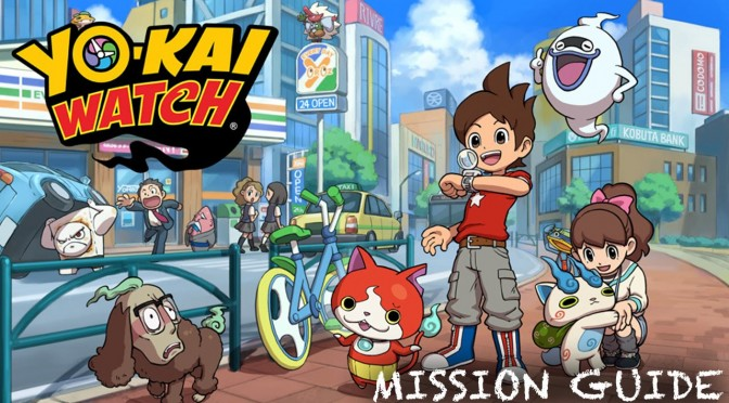 Yo-Kai Watch – Mission and World Guide
