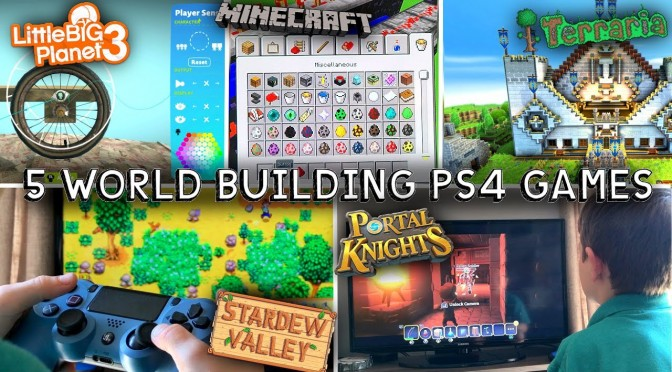 6 World Building PS4 Games To Get Kids Creating